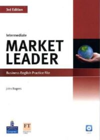 Рабочая тетрадь Market Leader 3rd Edition Intermediate Practice File with CD