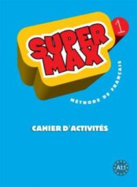 Рабочая тетрадь Super Max 1 Cahier d'activités