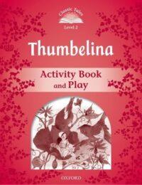 Рабочая тетрадь Thumbelina Activity Book and Play