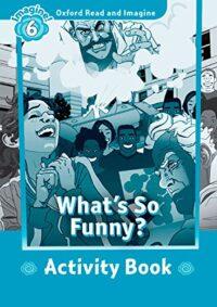 Рабочая тетрадь What's So Funny? Activity Book