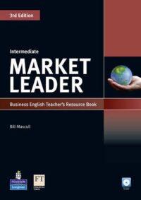 Ресурсы для учителя Market Leader 3rd Edition Intermediate Teacher's Book with Test Master CD-ROM