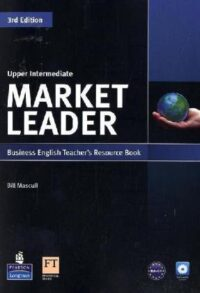 Ресурсы для учителя Market Leader 3rd Edition Upper-Intermediate Teacher's Resource Book with Test Master CD-ROM