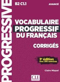 Сборник ответов Vocabulaire Progressif du Français 3e Édition Avancé Corrigés