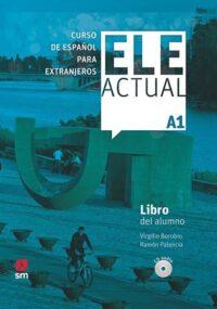 Учебник ELE ACTUAL A1 Libro del alumno con CD audio