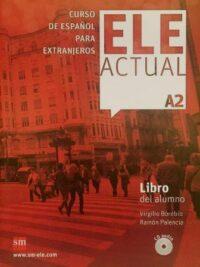 Учебник ELE ACTUAL A2 Libro del alumno con CD audio