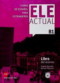 Учебник ELE ACTUAL B1 Libro del alumno con CD audio