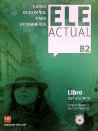 Учебник ELE ACTUAL B2 Libro del alumno con CD audio