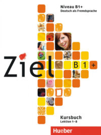 Учебник и рабочая тетрадь Ziel B1+ Paket Kursbuch und Arbeitsbuch mit Lerner-CD-ROM Lektion 1-8
