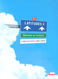 Учебник Latitudes 3 Méthode de Français — Livre de l'élève avec CD audio