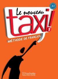 Учебник Le Nouveau Taxi! 1 Méthode de Français — Livre de l'élève