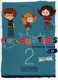 Учебник Les Loustics 2 Méthode de Français — Livre de l'élève