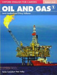 Учебник Oxford English for Careers: Oil and Gas 1 Student's Book