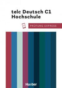 Учебник Prüfung Express: TELC Deutsch C1 Hochschule mit Audios Online