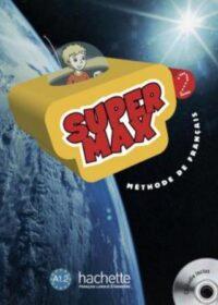 Учебник Super Max 2 Méthode de Français — Livre de l'élève avec CD audio