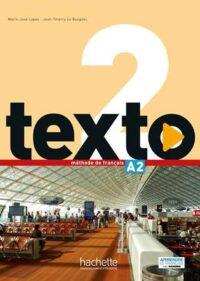 Учебник Texto 2 Méthode de Français — Livre de l'élève avec DVD-ROM
