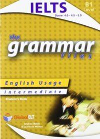 Учебник The Grammar Files B1 IELTS Bands 4-5 Student's Book