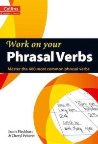 Учебник Work on your Phrasal Verbs