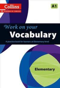 Учебник Work on your Vocabulary Elementary