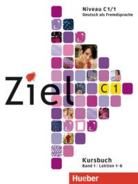 Учебник Ziel C1/1 Paket Kursbuch und Arbeitsbuch mit Lerner-CD-ROM Lektion 1-6